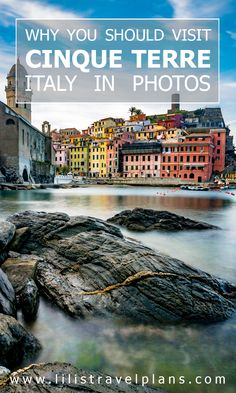 TRAVEL GUIDE: Cinque Terre, Italy, in photos