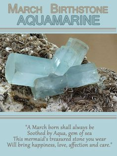 Aquamarine - March Birthstone  Only the best month to be born in! :)