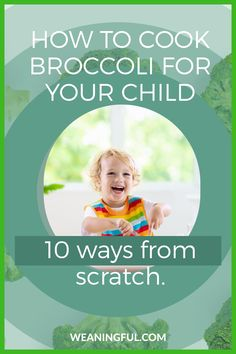 Find out how to cook broccoli for kids, even picky eaters who might grow bored and tired of steamed or boiled broccoli. You don't need much equipment either, just your stove, oven or microwave. Cooking broccoli from scratch is not hard, so find out how to cook it quick and easy. Baby Meals, Kid Meals, Meals For One, How To Cook Broccoli, Cooking Broccoli, Extended Breastfeeding, Breastfeeding Tips, Healthy Baby Food, Healthy Meals For Kids