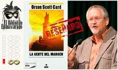 La gente del margen, Orson Scott Card.