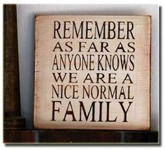 lol this makes me giggle... it would be cute with a crazy family photo underneath
