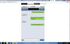 Go to fakeiphonetext.com to make screenshots of fake iphone conversations.