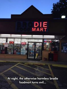 At Night, the otherwise harmless Brodie Mart turns evil!