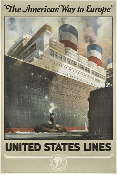 """""""THE AMERICAN WAY TO EUROPE"""" / UNITED STATES LINES. Circa 1923."""