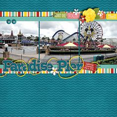 #papercraft #scrapbooking #layout - Paradise Pier - MouseScrappers - Disney Scrapbooking Gallery