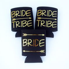 Bride Tribe -- Bachelorette Coozies