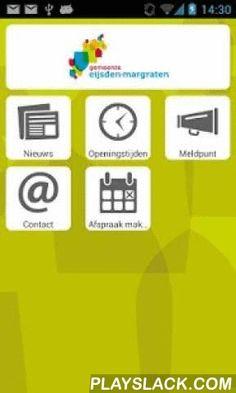 Gemeente Eijsden-Margraten  Android App - playslack.com , Officiële app van de gemeente Eijsden-Margraten met onder andere het laatste nieuws, evenementen, openingstijden en contactgegevens. Ook kunt u via de app een melding doen over bijvoorbeeld een kapotte stoeptegel, een gat in de weg, overlast en dergelijke. Op uw telefoon vindt u de applicatie terug onder Mijn E-M.