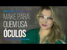 Make para quem usa óculos por Alice Salazar - YouTube