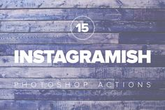Premium Instagramish PS Actions by Prixel Creative  on Creative Market