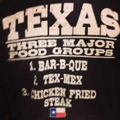 The three major food groups in Texas - BBQ, Tex-Mex, and Chicken Fried Steak. I had one of those for lunch!