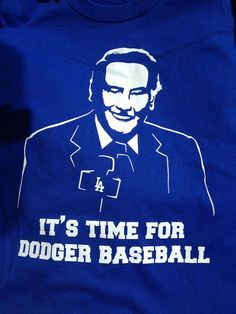 Vin Scully It's time for Dodger Baseball los angeles dodgers