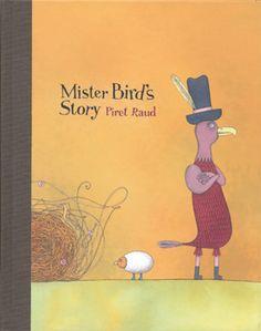 Mister Bird's Story    Piret Raud