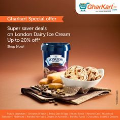 Upto 20% off on London Dairy products  Grab those yummy Ice-creams at best prices now only at http://www.gharkart.com/ ‪#‎Gharkart‬ ‪#‎Onlineshopping‬ ‪#‎Groceries‬ ‪#‎homeneeds‬ ‪#‎onlinegrocery‬ ‪#‎hyperstore‬ ‪#‎hypermarket‬