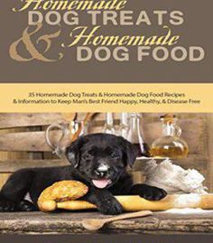 Dog treats the barktenders guide to easy homemade dogtails and homemade dog treats and homemade dog food pdf forumfinder Images
