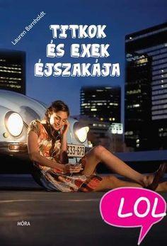 Könyv: Lauren Barnholdt: Titkok és exek éjszakája Good Books, Books To Read, Lol, Concert, Reading, Movies, Products, Films, Concerts