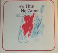 Betty & Robert Hughes For This He Came A Cantata Drama For The Easter Season Dayton Ohio Church Sealed Vinyl Easter Religious Record Album by RASVINYL on Etsy