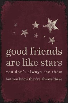 Keep Calm Collection - Good Friends Are Like Stars, poster print (http://www.keepcalmcollection.com/good-friends-are-like-stars-poster-print/)