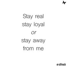 Basically ✨#loyalty #life #inspo