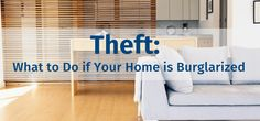 Hopefully, you'll never experience a theft. But, if you do, it's better to be prepared. Here are five steps to take if a theft occurs in your home. Home Safety, This Is Us, Rest, Home Decor, Decoration Home, Room Decor, Safety At Home, Home Interior Design, Home Decoration