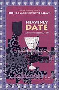 "My all-time favorite book, ""Heavenly Date and Other Flirtations"" by Alexander McCall Smith: From the author of the massive New York Times best-selling series The No. 1 Ladies' Detective Agency comes a collection of short stories that have us visiting in on romantic encounters in exotic locales around the globe. In these hilarious stories of perverse meetings, casual..."