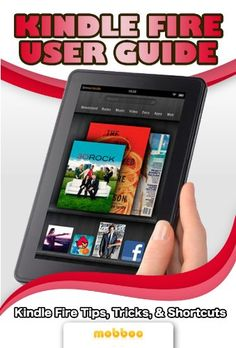 awesome Kindle Fire User Guide: User Manual For Kindle Fire, Watch TV Shows, Movies, Music, Apps Games and Download FREE Kindle eBooks for The Kindle Fire.