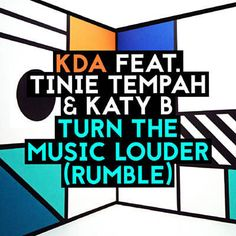 С помощью Shazam я только что нашел Turn The Music Louder (Rumble) от KDA Feat. Tinie Tempah & Katy B. http://shz.am/t285481145