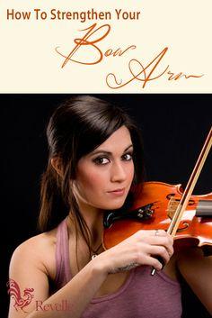 How To Strengthen Your Bow Arm http://www.connollymusic.com/stringovation/strengthening-bow-arm @revellestrings