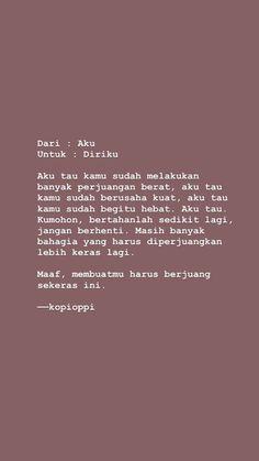 Quotes Rindu, Tumblr Quotes, Self Love Quotes, Quran Quotes, Mood Quotes, Life Quotes, Story Quotes, Tweet Quotes, Islamic Quotes