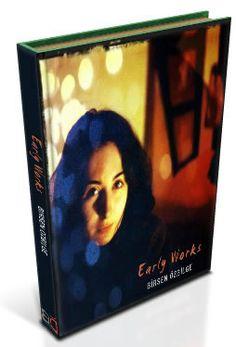 """Read pdf e-book """"Early Works"""" by Birsen Ozbilge (free)  @ http://www.free-ebooks.net/ebook/Early-Works"""