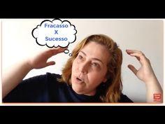 Como Fazer do FRACASSO  Meu SUCESSO- Coach Cris