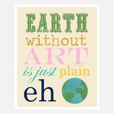 A World Without Art by Fit to Print Designs