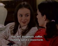 gilmore girl snow memes | ... , coffee, standing out in a snowstorm. Gilmore Girls, I smell snow