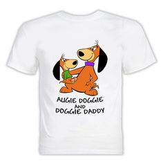 Augie Doggie And Doggie Daddy T Shirt