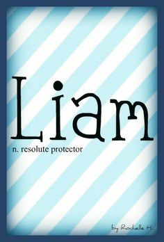 Baby Boy Name: Liam. Meaning: Resolute Protector.pin… - Baby Boy Names Baby Girl Names Boy Names With J, Irish Baby Boy Names, Baby Boy Names Strong, Trendy Baby Boy Names, Unique Baby Names, Baby Girl Names, Kid Names, Rare Baby Names, Baby Names And Meanings