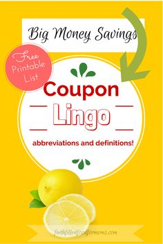Coupon Lingo Abbreviations and Definitions ~ Awesome Free 3 page printable with all of the coupon terminology needed to get started saving money this year!