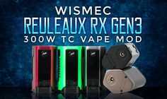 The smallest 300 watt mod to date. The Wismec Reuleaux RX Gen3 mod review.