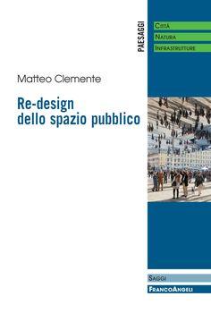 Re-design dello spazio pubblico Genius Loci, Design, Book, Design Comics