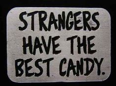 stranger have the best candy Photography Quotes Tumblr, Best Candy, All I Ever Wanted, Verse, Favim, Laugh Out Loud, Make Me Smile, I Laughed, Decir No
