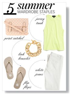 """""""5 Summer Wardrobe Staples"""" by qhart09 ❤ liked on Polyvore"""