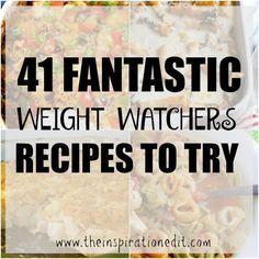 41 Fantastic Weight Watchers Recipes