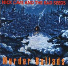Images for Nick Cave And The Bad Seeds* - Murder Ballads