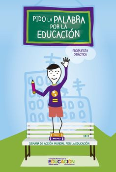 Semana de acción mundial por la educación 2017 | #SAME2017 Convocatorias, actividades, materiales, propuesta didáctica...