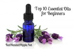 Top 10 Essential Oils for Beginners...ESSENTIAL OILS CAN SEEM DAUNTING...  There are so many of them, so many ways to apply them, and so many uses. When you first start out using essential oils it feels like you're going into it blind. However, with a little education and a lot of guidance the amazing benefits of essential oils start to show themselves.