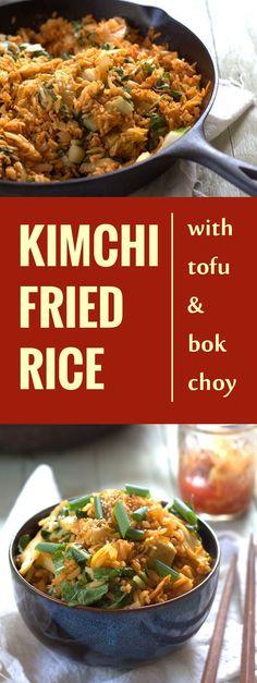 Kimchi Fried Rice with Bok Choy and Tofu