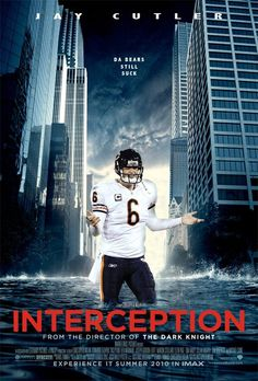 If Jay Cutler were in movies