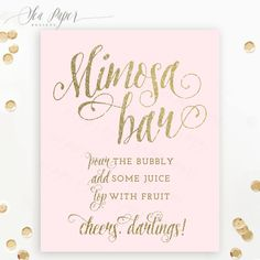THE FULL MIMOSA BAR KIT: https://www.etsy.com/listing/448690700  INCLUDED ============= :: 1 Mimosa Bar Sign sign :: 2 sizes 16x20 & 24x36 :: Provided in JPG format :: Blush pink & digital gold glitter :: Print with a local copy shop such as Staples or Walgreens  ORDERING ============== :: Add the item to your cart & checkout :: It will be available to download from etsy once payment has been processed. Download links are on the order summary/confirmation page and in the order confirmation…