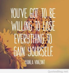 iyanla vanzant quote on be willing to lose.....
