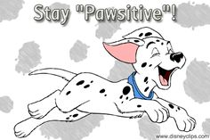 """Stay """"pawsitive""""! #101dalmatians 101 Dalmatians, Snoopy, Clip Art, Disney, Fictional Characters, Fantasy Characters, Disney Art, Pictures"""
