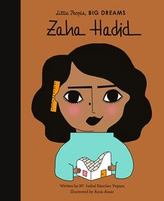 Buy Zaha Hadid by Maria Isabel Sanchez Vegara at Mighty Ape NZ. Part of the best-selling Little People, Big Dreams series, Zaha Hadid tells the inspiring true story of the visionary Iraqi-British architect. Zaha Hadid, Bagdad, Beirut, Isabel Sanchez, Wilma Rudolph, Learning Cards, Learning Tools, Fun Learning, Marie Curie