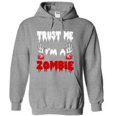 Trust Me I am A Zombie Halloween - 2014 - #mens shirts #pink hoodie. GET IT => https://www.sunfrog.com/Funny/Trust-Me-I-am-A-Zombie-Halloween--2014-SportsGrey-cvd9-Hoodie.html?id=60505